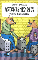Astonished Dice Collected Short Stories