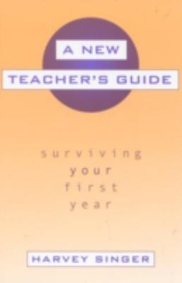 Image of New Teachers Guide Surviving Your First Year
