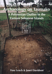 Archaeology On Taumako A Polynesian Outlier In The Eastern Solomon Islands