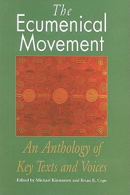 Image of Ecumenical Movement An Anthology Of Texts & Voices