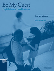 Image of Be My Guest : English For The Hotel Industry : Teacher's Book