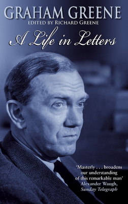 Image of Life In Letters Grahame Greene