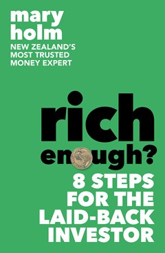 Image of Rich Enough : 8 Steps For The Laid-back Investor