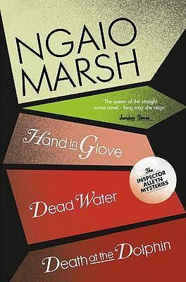 Image of Ngaio Marsh Collection 8 : Hand In A Glove + Dead Water + Death At The Dolphin