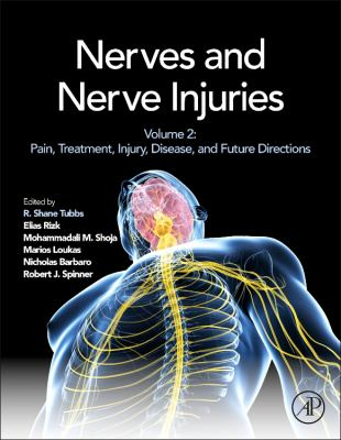 Image of Nerves And Nerve Injuries : Volume 2 : Pain Treatment Injurydisease And Future Directions