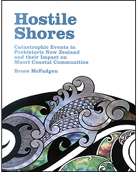Image of Hostile Shores : Catastrophic Events In Prehistoric New Zealand And Their Impact On Maori Coastal Communities