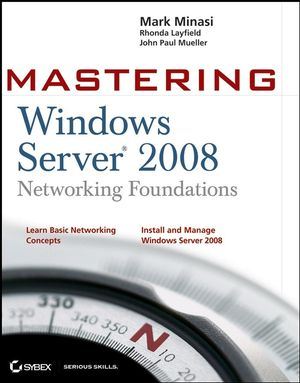 Image of Mastering Windows Server 2008 Networking Foundations