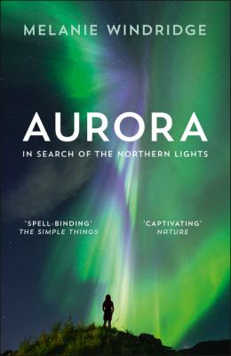 Image of Aurora : In Search Of The Northern Lights