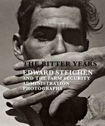 Image of Bitter Years : Edward Steichen And The Farm Security Administration Photographs