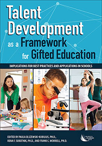 Image of Talent Development As A Framework For Gifted Education : Implications For Best Practices And Applications In Schools