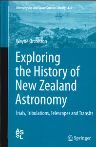 Image of Exploring The History Of New Zealand Astronomy : Trials Tribulations Telescopes And Transits