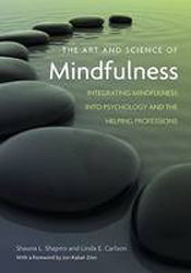Image of Art & Science Of Mindfulness Integrating Mindfulness Into Psychology & The Helping Professions
