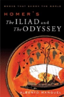 Image of Homer's The Iliad And The Odyssey : A Biography