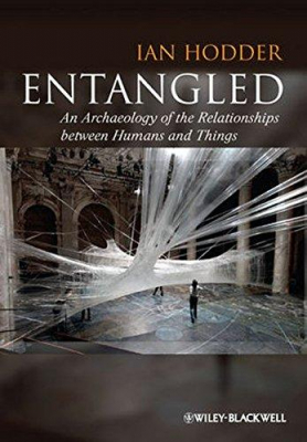 Image of Entangled : An Archaeology Of The Relationships Between Humans And Things