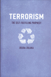 Image of Terrorism The Self Fulfilling Prophecy