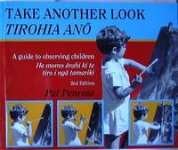 Image of Take Another Look : Tirohia Ano : A Guide To Observing Children