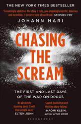 Image of Chasing The Scream : The First And Last Days Of The War On Drugs