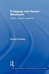 Image of Pedagogy And Human Movement : Theory Practice Research