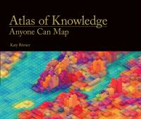 Image of Atlas Of Knowledge : Anyone Can Map