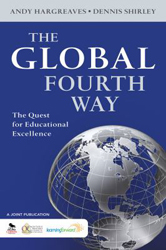 Image of Global Fourth Way : The Quest For Educational Excellence