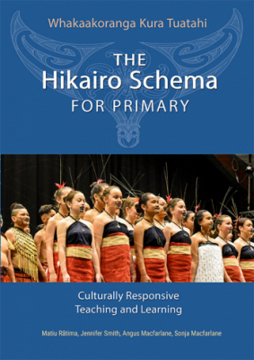 Image of The Hikairo Schema For Primary : Culturally Responsive Teaching And Learning
