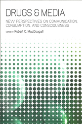 Image of Drugs & Media : New Perspectives On Communication Consumption And Consciousness