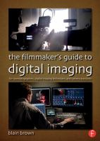 Image of Filmmaker's Guide To Digital Imaging : For Cinematographers Digital Imaging Technicians And Camera Assistants