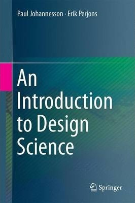 Image of Introduction To Design Science