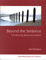 Beyond The Sentence : Introducing Discourse Analysis