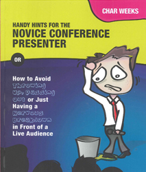 Image of Handy Hints For The Novice Conference Presenter