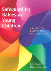 Image of Safeguarding Babies And Young Children : A Guide For Early Years Professionals