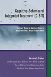 Image of Cognitive Behavioural Integrated Treatment C-bit A Treatmentmanual For Substance Misuse In Those With Severe Mental