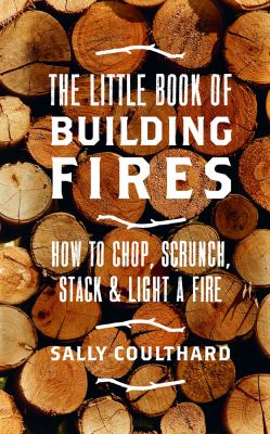 Image of The Little Book Of Building Fires
