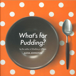 Image of Whats For Pudding