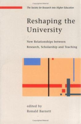 Image of Reshaping The University New Relationships Between Research Scholarship And Teaching