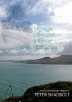 Image of Voyage Around A River : The Hokianga A Documentary Poem Sequence