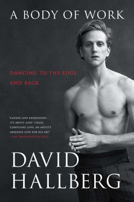 Image of A Body Of Work : Dancing To The Edge And Back