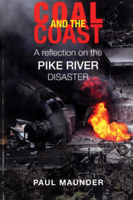 Image of Coal And The Coast : A Reflection On The Pike River Disaster