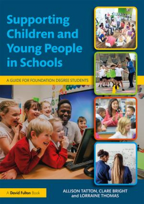 Image of Supporting Children And Young People In Schools : A Guide For Foundation Degree Students