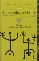 Anthropology Of Policy Perspectives On Governance & Power