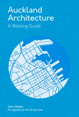 Image of Auckland Architecture : A Walking Guide : Revised Edition