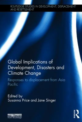Image of Global Implications Of Development Disasters And Climate Change Responses To Displacement From Asia Pacific