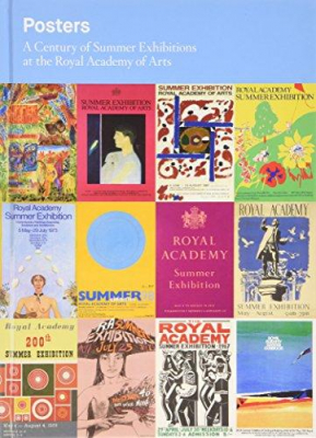 Image of Posters : A Century Of Summer Exhibitions At The Royal Academy