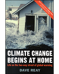Climate Change Begins At Home Life On The Two Way Street Of Global Warming 2nd Edition