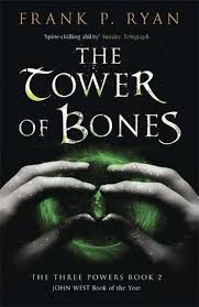 Image of The Tower Of Bones : Three Powers Quartet Book 2