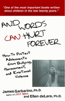 Image of And Words Can Hurt Forever How To Protect Adolescents From Bullying Harassment & Emotional Violence