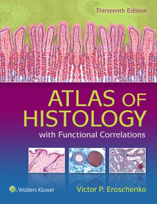 Difiore's Atlas Of Histology : With Functional Correlations