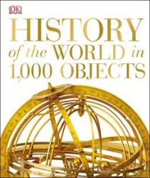 Image of History Of The World In 1000 Objects