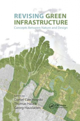 Image of Revising Green Infrastructure : Concepts Between Nature And Design