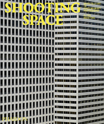 Image of Shooting Space : Architecture In Contemporary Photography